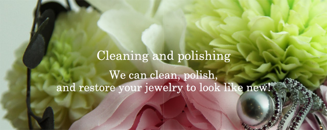 Cleaning and polishingWe can clean, polish, and restore your jewelry to look like new!